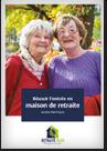Le Guide : Réussir son entrée en maison de retraite